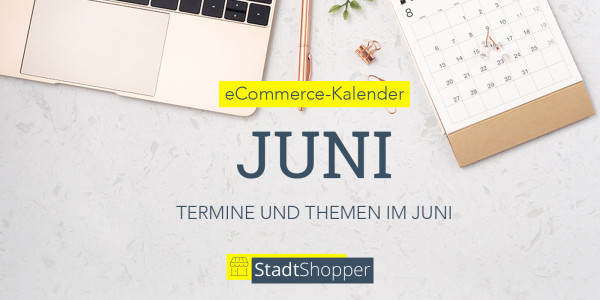 ecommerce-kalender-juni-2021-blog