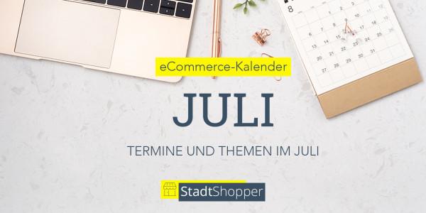 ecommerce-kalender-juli-2021-blog